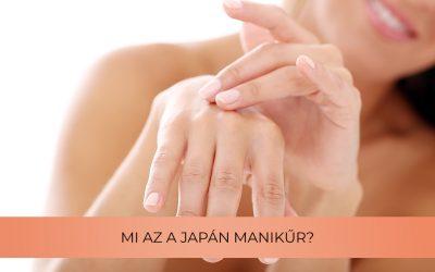 Mi az a japán manikűr?