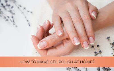 The course of gel polish: How to make it at home?